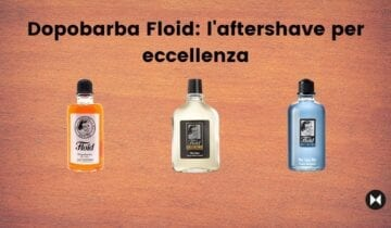 Dopobarba Floid: l'aftershave per eccellenza